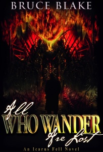 All Who Wander Are Lost, Icarus, dark fantasy, Bruce Blake, urban fantasy, sale, kindle,