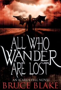 All Who Wander Are Lost, Bruce Blake, Icarus Fell, urban fantasy, hell, devil, demon